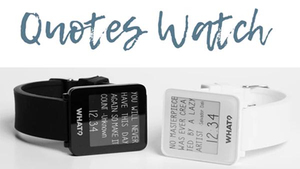 """時計を見るたび元気になれる。時間と共に""""格言""""を表示する腕時計「クォーツ・ウォッチ」"""
