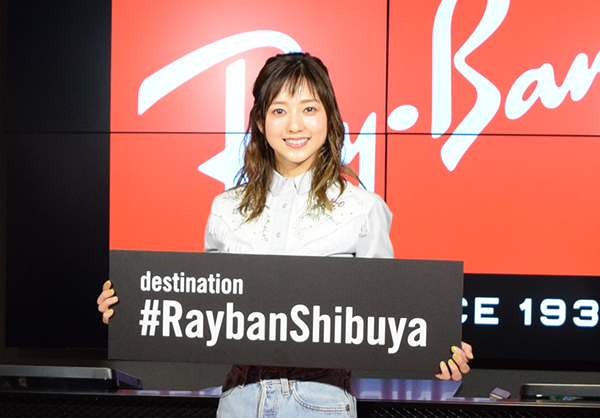 日本初のレイバン旗艦店が6月29日オープン!記念イベントにはモデルとして人気の伊藤千晃さんが登場♡