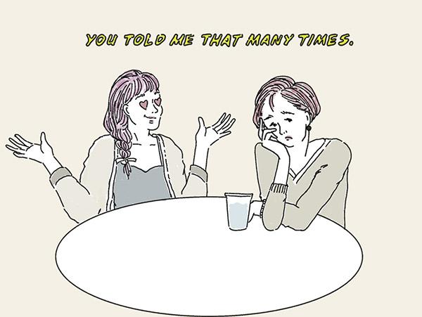 友達ののろけ話が憂鬱!恋愛以外の話がしたくなったら、大人の女性になったサイン♡【恋する女の子のためのお悩み相談室】
