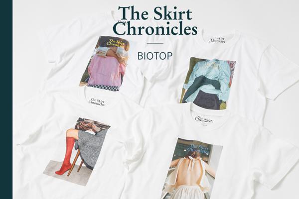 パリ発ジャーナル誌「スカートクロニクルズ」BIOTOP別注Tは、おしゃれさんマストハブな1着です