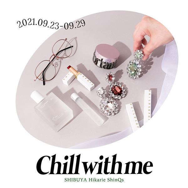 国内はもちろん、韓国からも旬なブランドが参加。渋谷ヒカリエでPOP-UP STORE「Chill with me」が開催